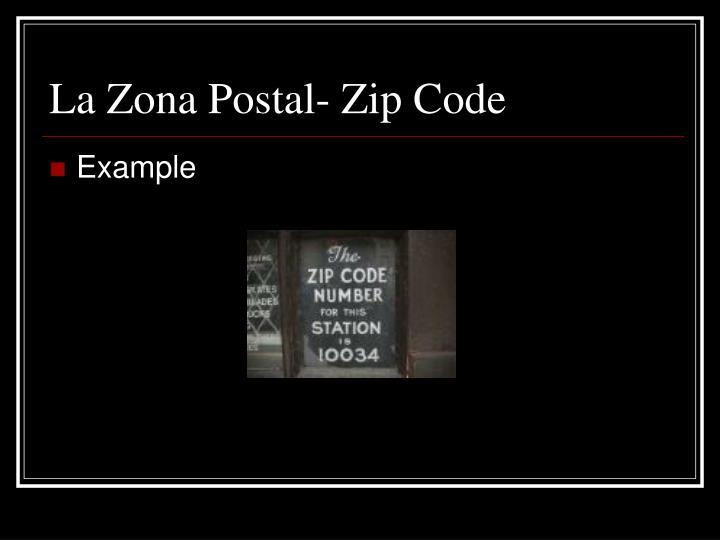La Zona Postal- Zip Code