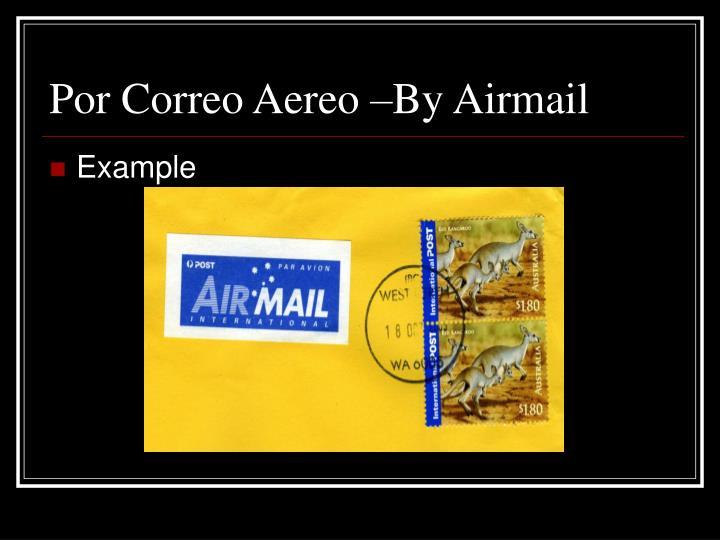 Por Correo Aereo –By Airmail