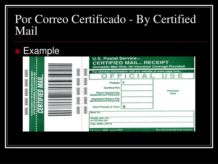Por Correo Certificado - By Certified Mail