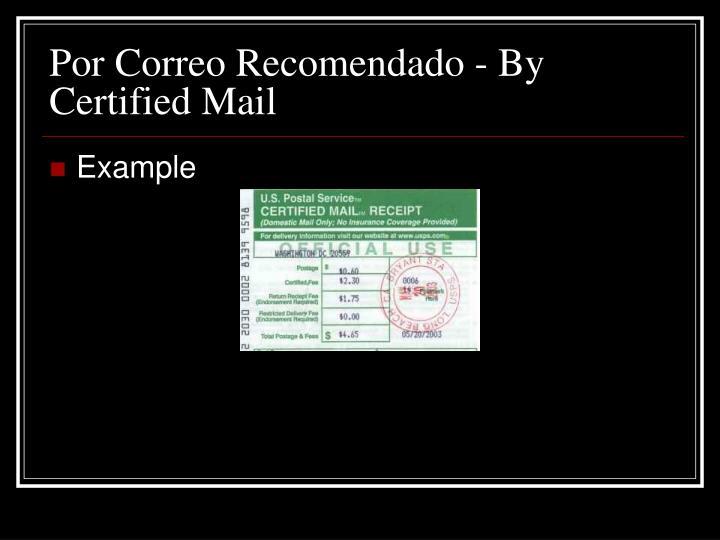 Por Correo Recomendado - By Certified Mail