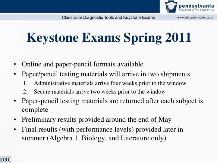 Keystone Exams Spring 2011