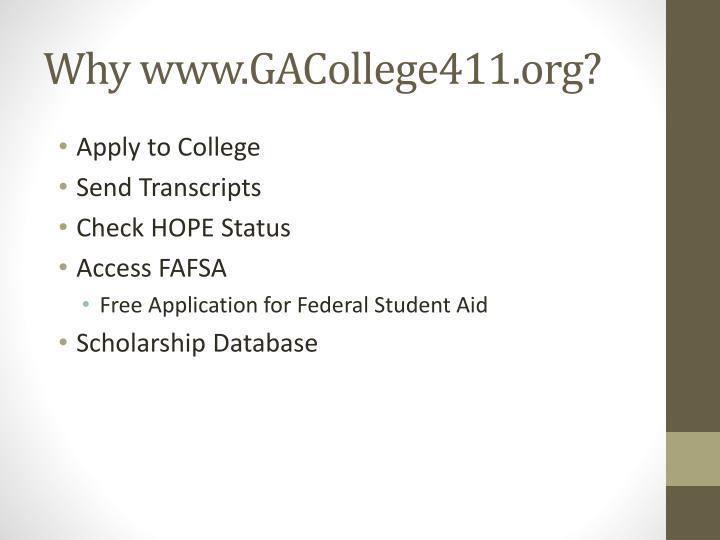Why www.GACollege411.org?