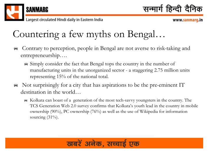 Countering a few myths on Bengal…