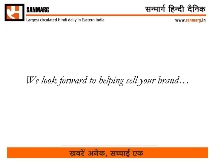 We look forward to helping sell your brand…