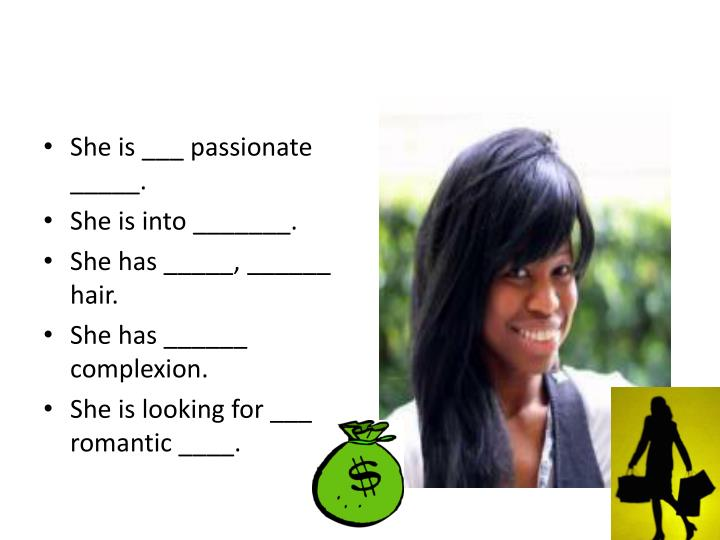 She is ___ passionate _____.