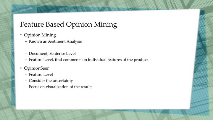 Feature Based Opinion Mining