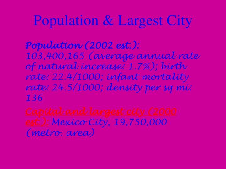 Population & Largest City