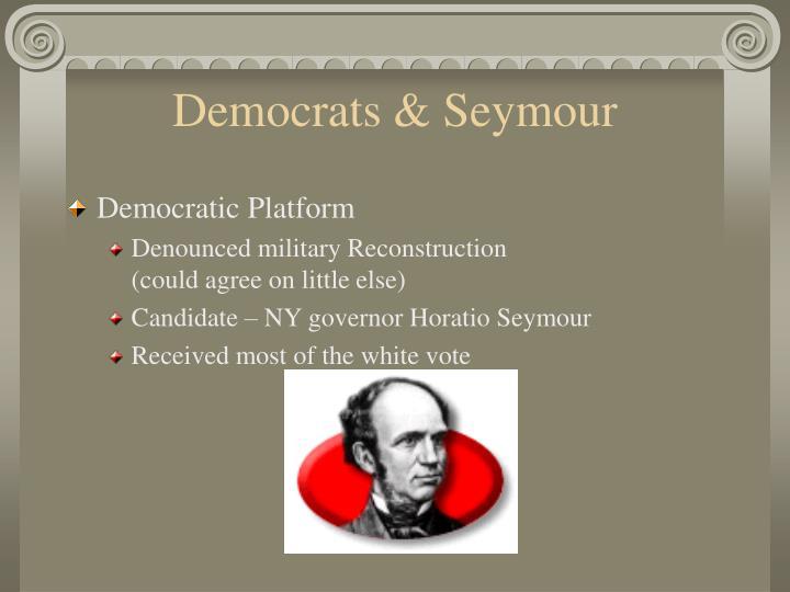 Democrats & Seymour