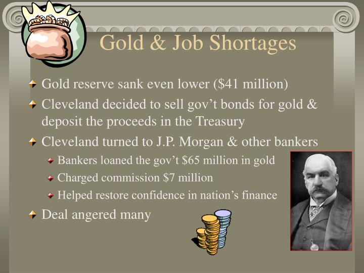 Gold & Job Shortages