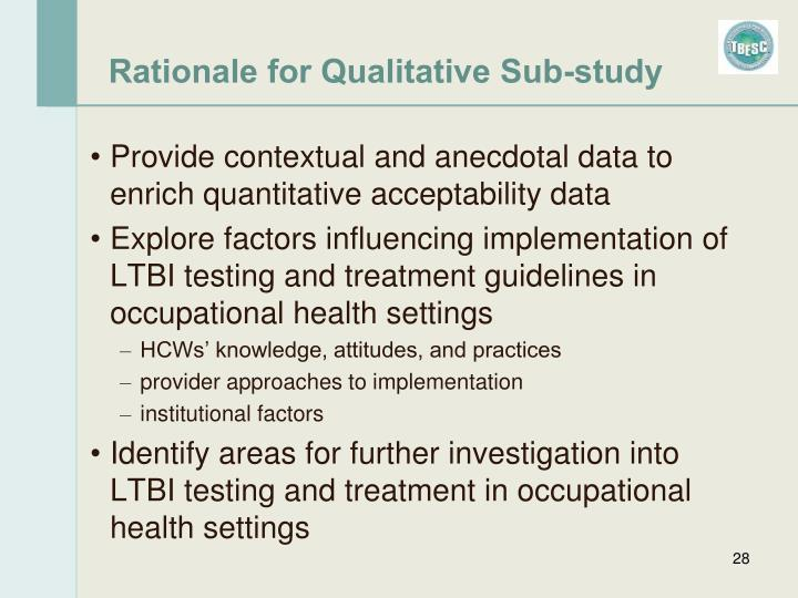 Rationale for Qualitative Sub-study