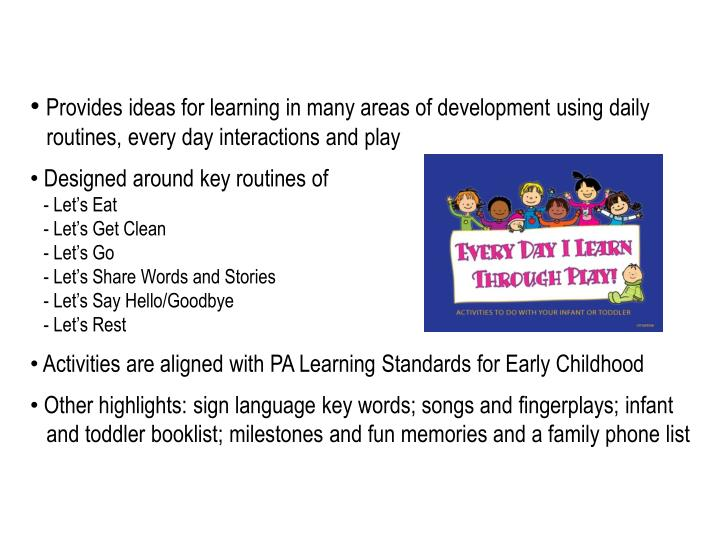 Provides ideas for learning in many areas of development using daily