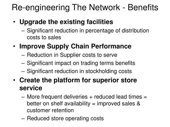Re-engineering The Network - Benefits