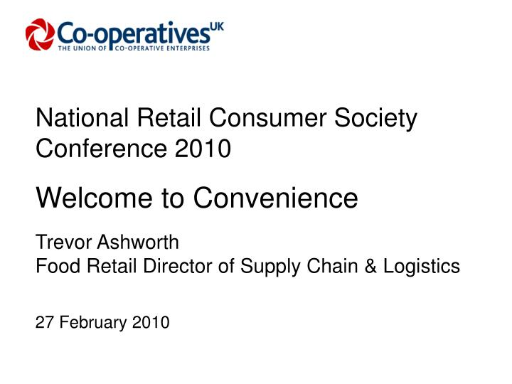 National Retail Consumer Society Conference 2010