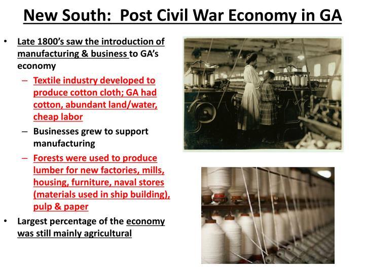New South:  Post Civil War Economy in GA