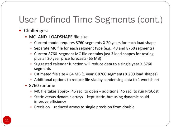User Defined Time Segments (cont.)