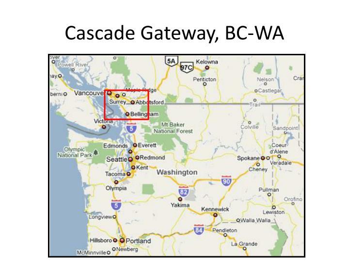 Cascade Gateway, BC-WA