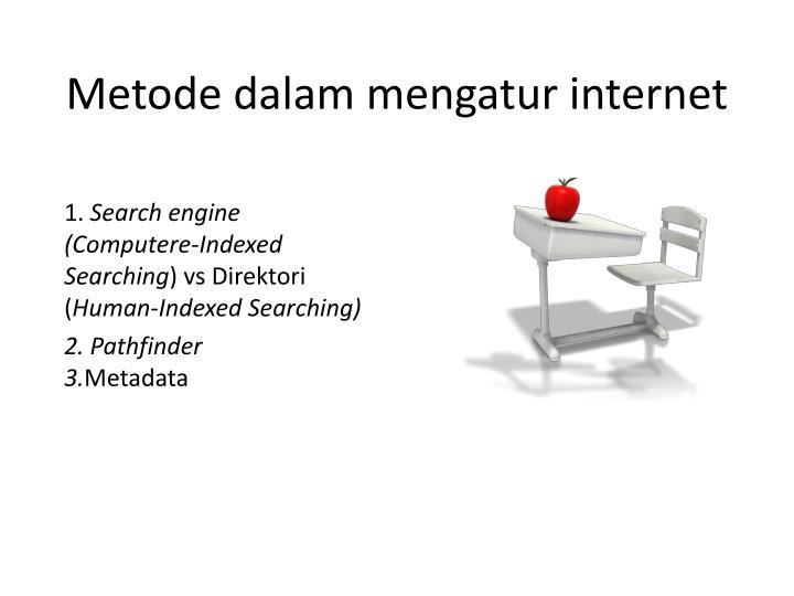 Metode dalam mengatur internet