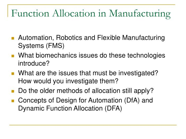 Function Allocation in Manufacturing