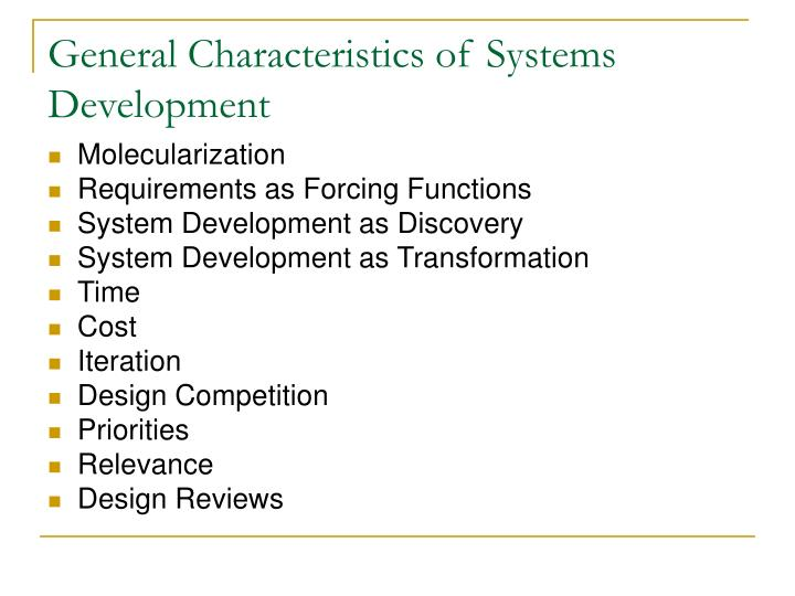 General characteristics of systems development