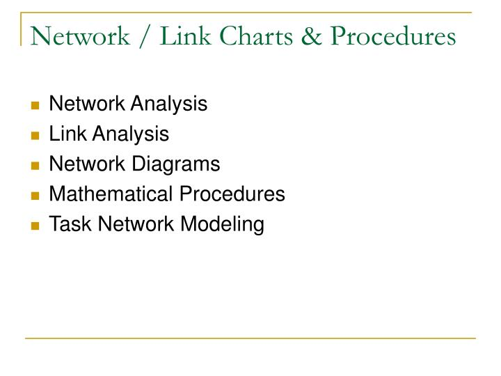 Network / Link Charts & Procedures