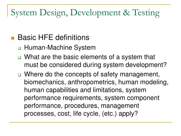 System design development testing