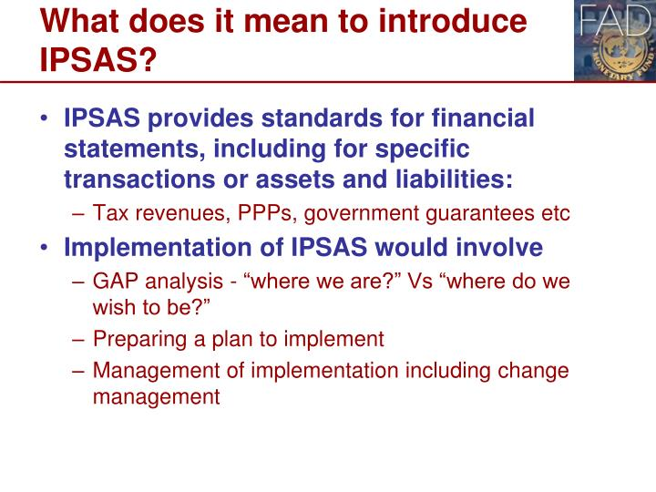 What does it mean to introduce IPSAS?
