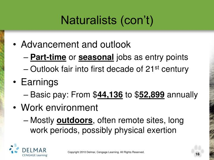 Naturalists (con't)