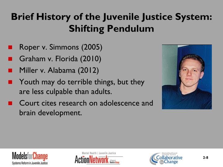Brief History of the Juvenile Justice System: Shifting Pendulum