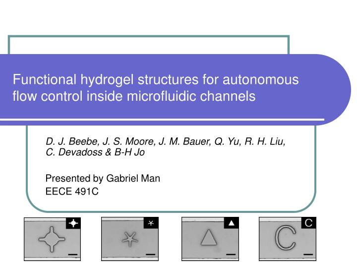 Functional hydrogel structures for autonomous flow control inside microfluidic channels