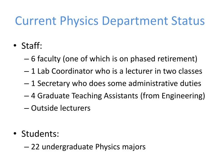 Current Physics Department Status