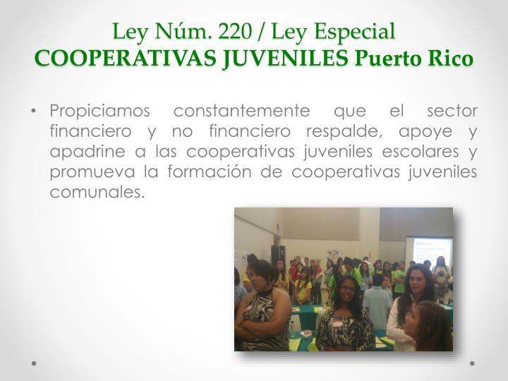 Ley Núm. 220 / Ley Especial