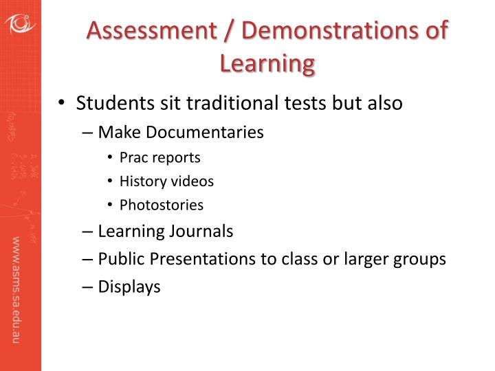 Assessment / Demonstrations of Learning