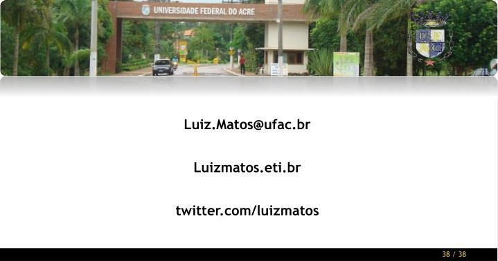 Luiz.Matos@ufac.br