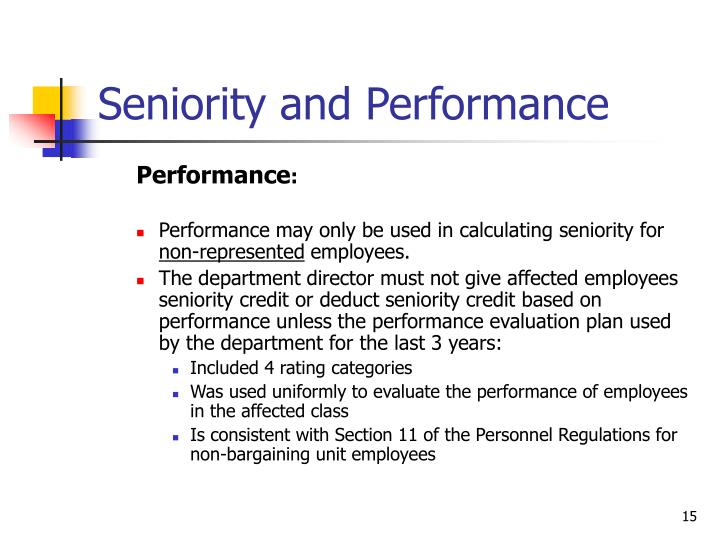 Seniority and Performance