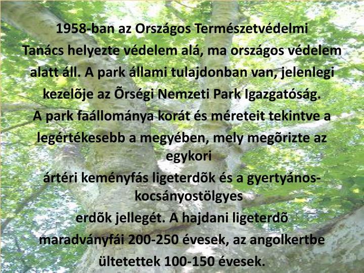 1958-ban az Országos Természetvédelmi