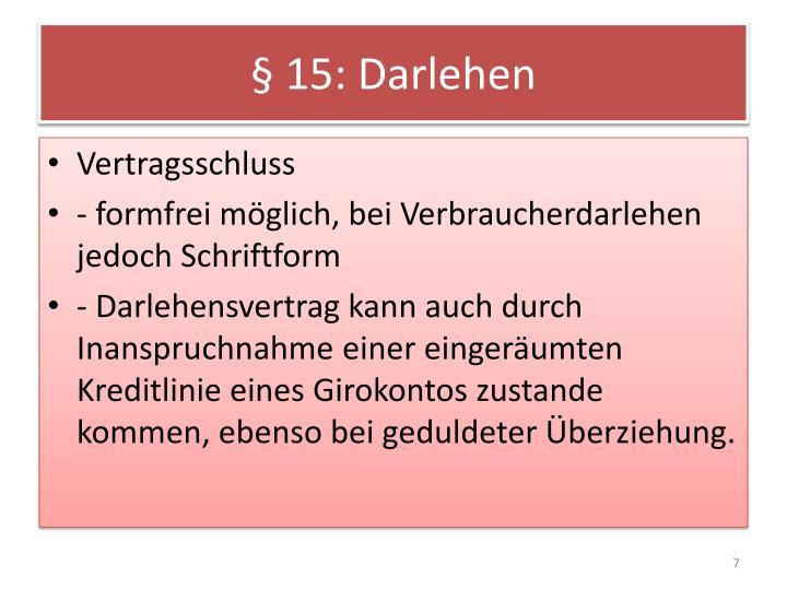 § 15: Darlehen