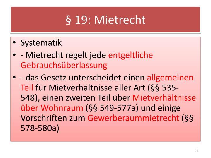 § 19: Mietrecht