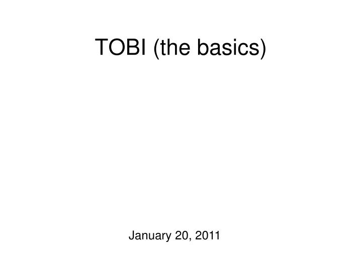 Tobi the basics