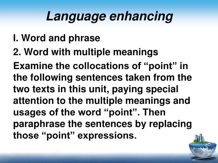 Language enhancing