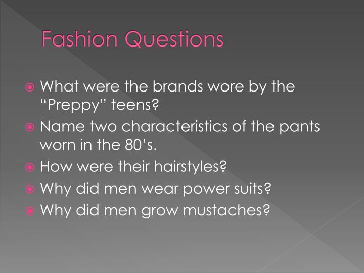 Fashion Questions