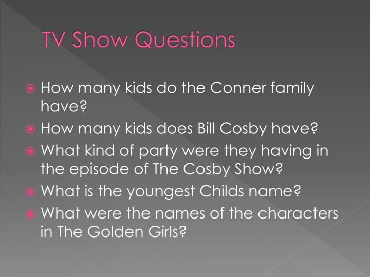 TV Show Questions