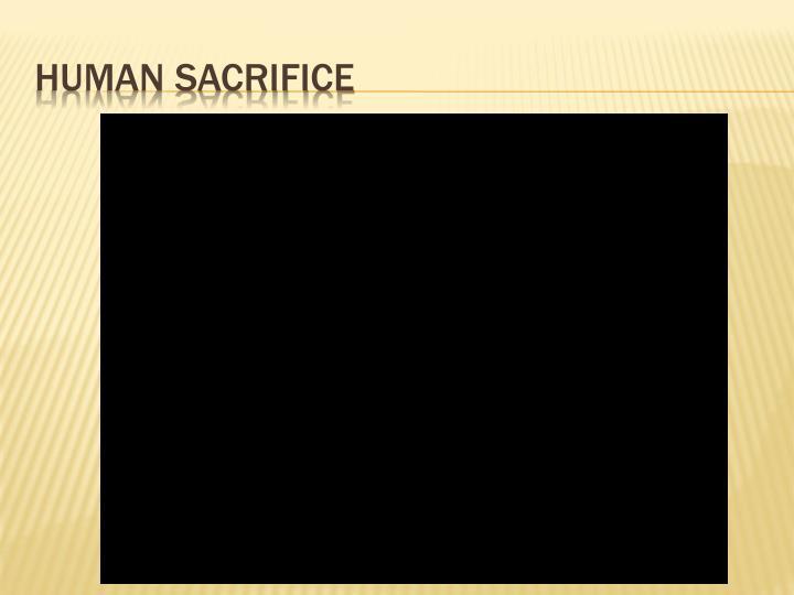 Human sacrifice