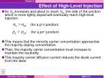 effect of high level injection