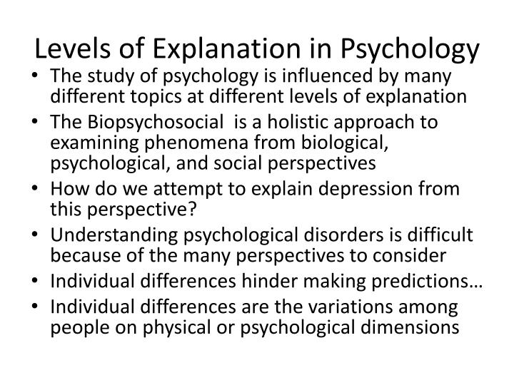 Levels of Explanation in Psychology
