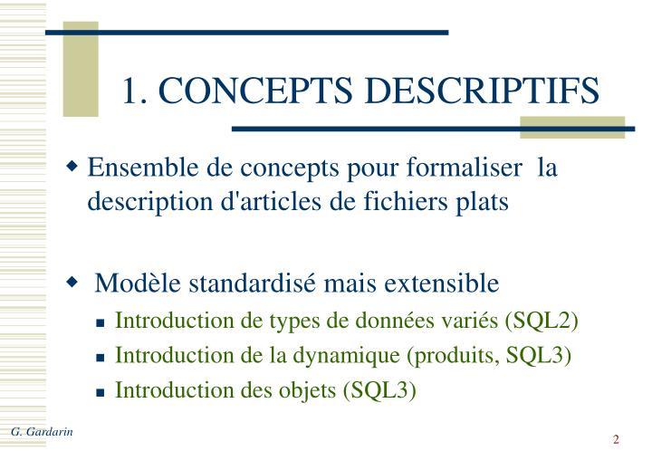 1. CONCEPTS DESCRIPTIFS
