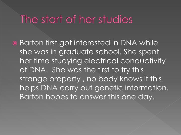 The start of her studies