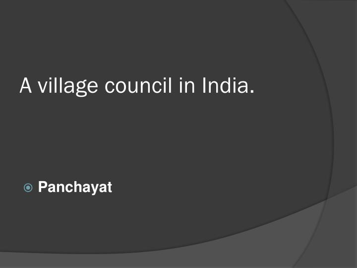 A village council in India.