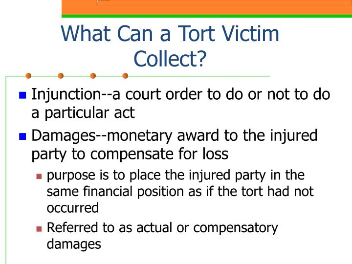 What Can a Tort Victim Collect?