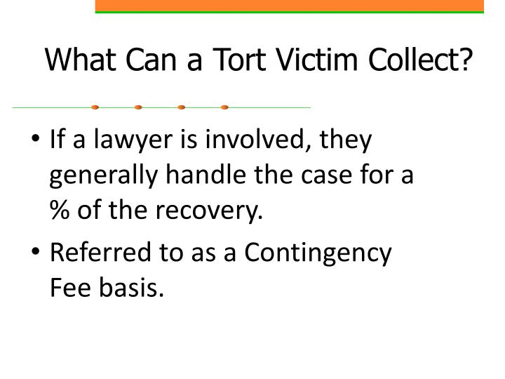 What Can a Tort Victim