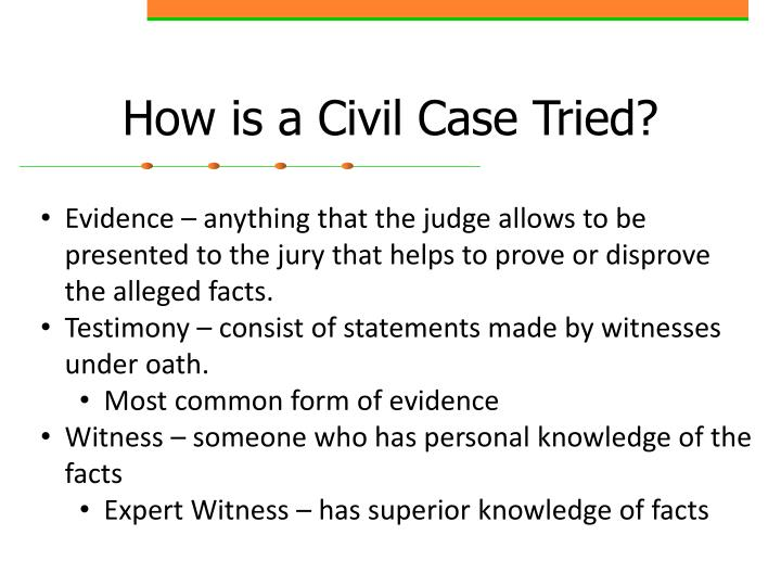 How is a Civil Case Tried?